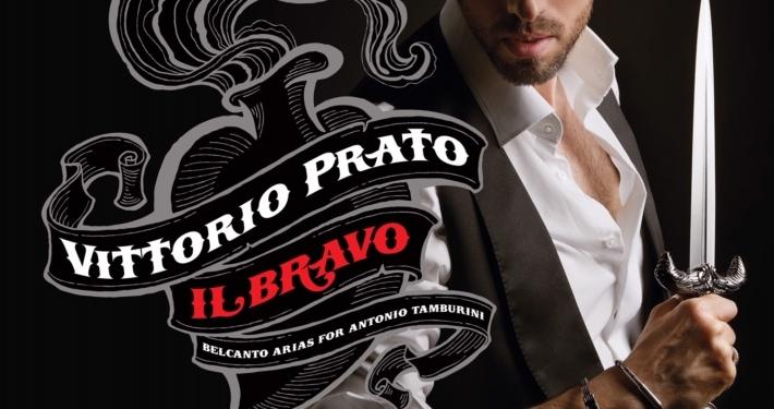 Il Bravo, Vittorio Prato